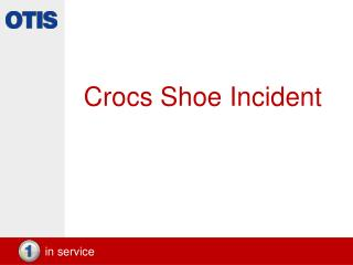Crocs Shoe Incident