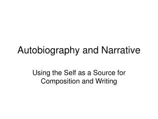 Autobiography and Narrative