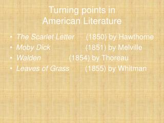 Turning points in American Literature