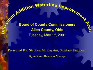 Board of County Commissioners Allen County, Ohio Tuesday, May 1 st , 2001