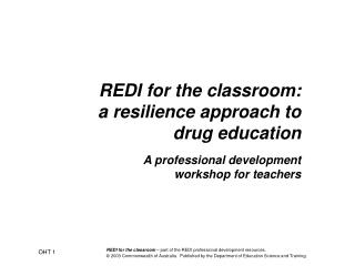 REDI for the classroom:  a resilience approach to drug education