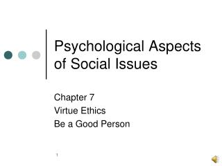 Psychological Aspects of Social Issues
