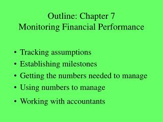 Outline: Chapter 7 Monitoring Financial Performance