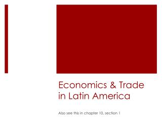 Economics & Trade in Latin America