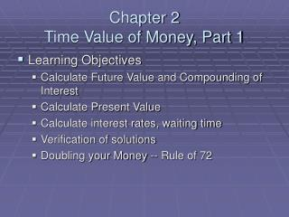 Chapter 2  Time Value of Money, Part 1