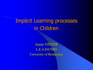Implicit Learning processes  in Children