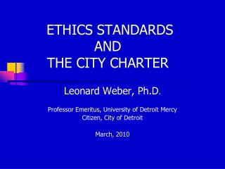 ETHICS STANDARDS  AND  THE CITY CHARTER