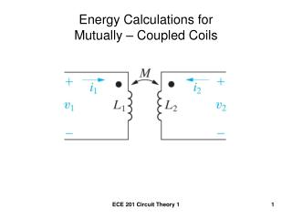 Energy Calculations for  Mutually – Coupled Coils