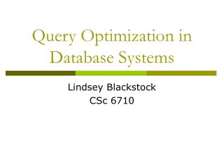 Query Optimization in Database Systems