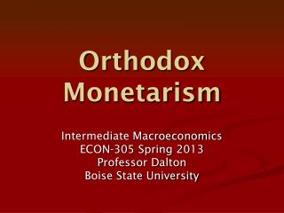 Orthodox Monetarism