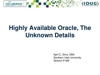 Highly Available Oracle, The Unknown Details