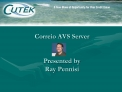 Correio AVS Server Presented by Ray Pennisi
