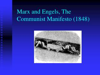 Marx and Engels, The Communist Manifesto (1848)