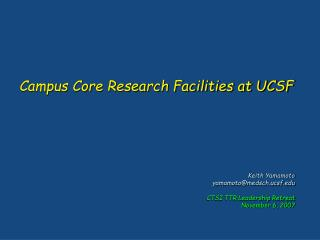 Campus Core Research Facilities at UCSF