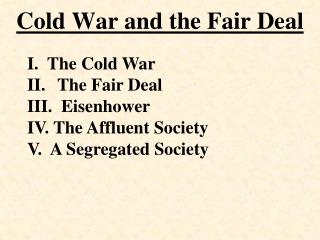 Cold War and the Fair Deal
