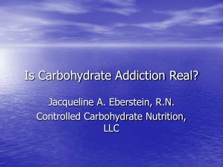 Is Carbohydrate Addiction Real?
