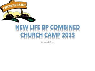 New Life BP Combined Church Camp 2013