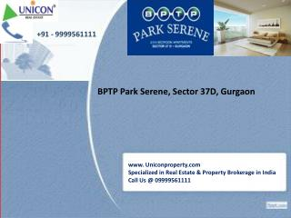 BPTP Park Serene Gurgaon | 09999561111 | Sector 37D Gurgaon