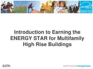 Introduction to Earning the ENERGY STAR for Multifamily High Rise Buildings