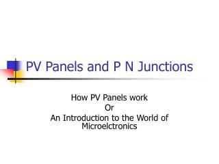 PV Panels and P N Junctions