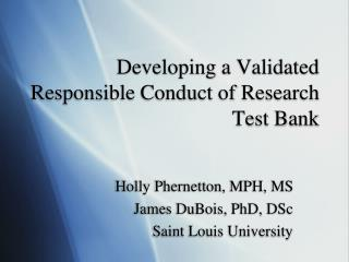 Developing a Validated Responsible Conduct of Research Test Bank