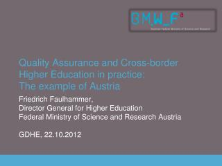 Quality Assurance and Cross-border Higher Education in practice: The example of Austria