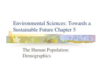 Environmental Sciences: Towards a Sustainable Future Chapter 5