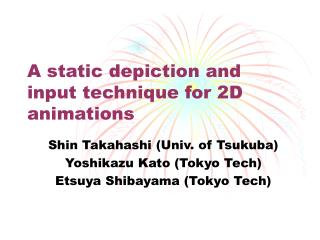 A static depiction and input technique for 2D animations