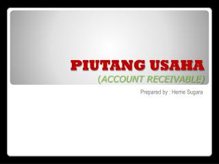 PIUTANG USAHA ( ACCOUNT RECEIVABLE)