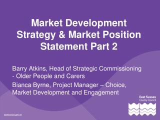 Market Development Strategy & Market Position Statement Part 2