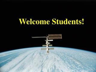 Welcome Students!
