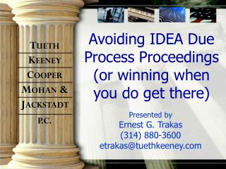 Avoiding IDEA Due Process Proceedings (or winning when you do get there)
