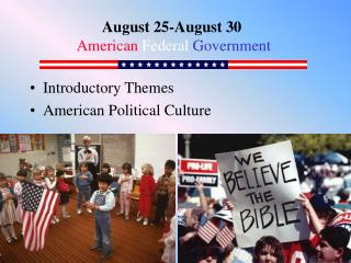 Introductory Themes American Political Culture