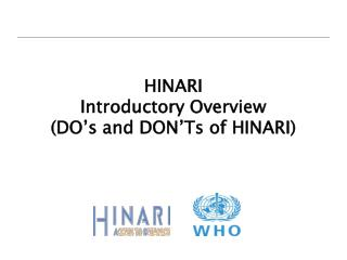 HINARI Introductory Overview (DO's and DON'Ts of HINARI)