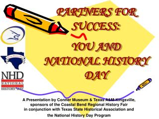 PARTNERS FOR SUCCESS: YOU AND NATIONAL HISTORY DAY