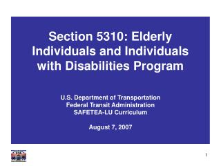 Section 5310: Elderly Individuals and Individuals with Disabilities Program