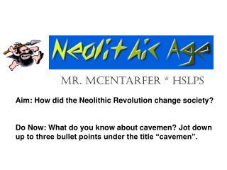 Mr. McEntarfer * HSLPS