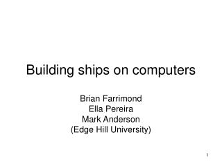Building ships on computers