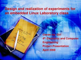 Design and realization of experiments for an embedded Linux Laboratory class