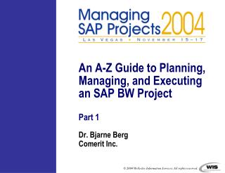 An A-Z Guide to Planning, Managing, and Executing an SAP BW Project Part 1