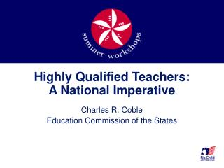 Highly Qualified Teachers: A National Imperative