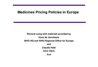 Medicines Pricing Policies in Europe