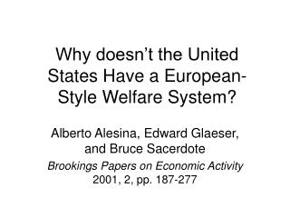 Why doesn't the United States Have a European-Style Welfare System?