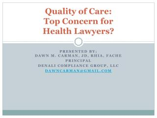 Quality of Care:  Top Concern for  Health Lawyers?