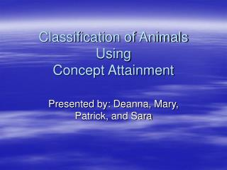 Classification of Animals Using Concept Attainment