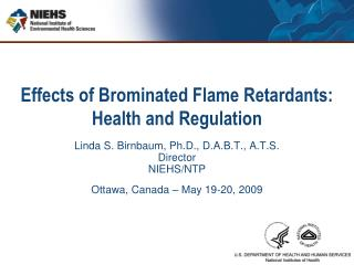 Effects of Brominated Flame Retardants: Health and Regulation