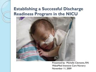 Establishing a Successful Discharge Readiness Program in the NICU