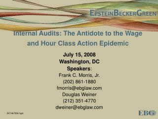 Internal Audits: The Antidote to the Wage and Hour Class Action Epidemic