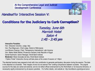 Handout for Interactive Session V: Conditions for the Judiciary to Curb Corruption?