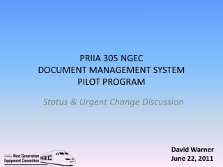 PRIIA 305 NGEC DOCUMENT MANAGEMENT SYSTEM PILOT PROGRAM